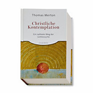 Christliche Kontemplation <br />(Thomas Merton) | Bücher