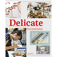 Delicate - New Food Culture  | Magazin