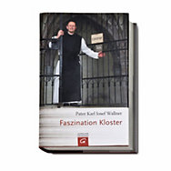 Faszination Kloster <br />(Pater Karl Wallner) | Bücher